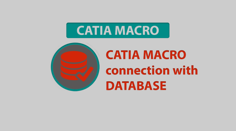 Catia macro connection with database